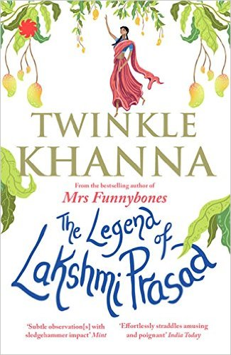 The Legend of Lakshmi Prasad by Twinkle Khanna Review